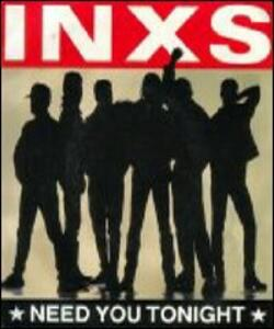Inxs. Need You Tonight<span>.</span> DVD singolo - DVD