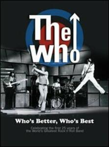 The Who. Who's Better, Who's Best - DVD