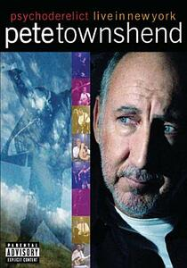 Pete Townshend. Psychoderelict Live In New York - DVD