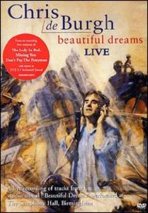 Film Chris De Burgh. Beautiful Dreams. Live