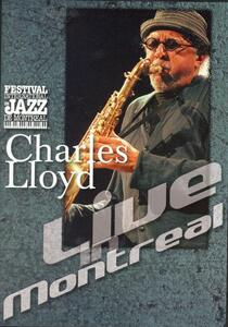 Charles Lloyd. Live in Montreal - DVD