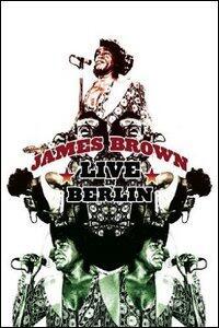 James Brown. Live in Berlin - DVD