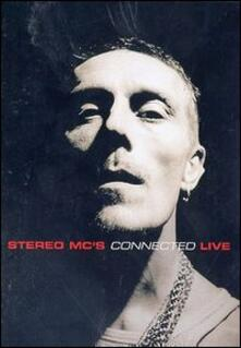 Stereo Mc's. Connected. Live - DVD