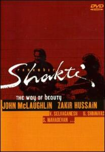 John McLaughlin, Zakir Hussain. Remember Shakti. The Way of Beauty - DVD