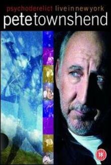 Pete Townshend. Psychoderelict Live In New York - DVD