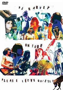 PJ Harvey. On Tour. Please Leave Quietly - DVD