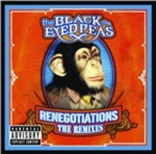 Renegotiations. The Remixes - Vinile 10'' di Black Eyed Peas