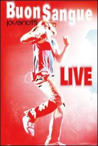 Film Jovanotti. Buon Sangue. Live