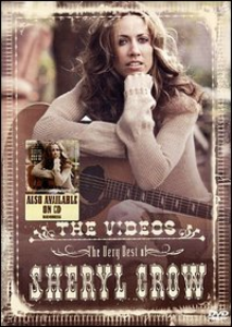 Film Sheryl Crow. The Very Best of Sharyl Crow. The Videos