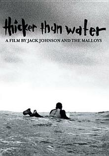 Jack Johnson. Thicker Than Water - DVD