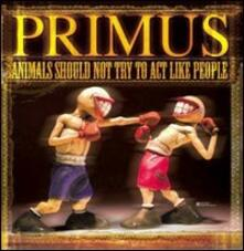 Primus. Animals Should Not Try To Act Like People - DVD
