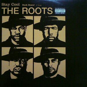 Stay Cool. Duck Down - Vinile LP di Roots