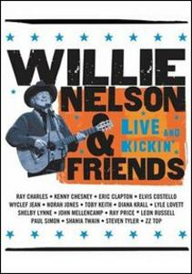 Willie Nelson and Friends. Live and Kickin' - DVD