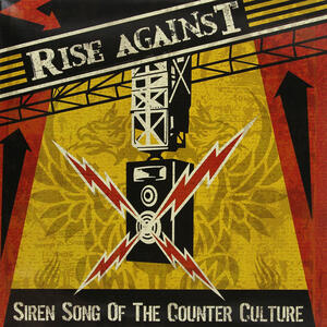 Siren Song Of The Counter-Culture - Vinile LP di Rise Against