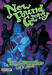 New Found Glory. This Disaster. Live In London - DVD