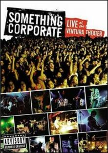 Something Corporate. Live At The Ventura Theatre - DVD