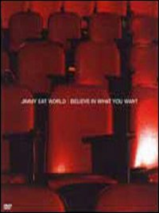 Film Jimmy Eat World. Believe in What You Want
