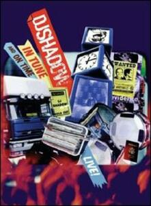 DJ Shadow. In Tune And On Time - DVD