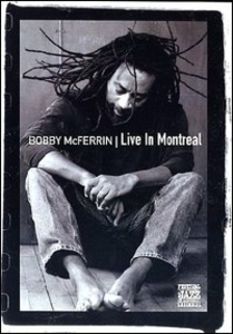 Film Bobby McFerrin. Live in Montreal