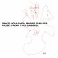 Music from Two Basses - CD Audio di Dave Holland,Barre Phillips