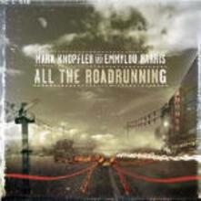 All the Road Running - CD Audio di Mark Knopfler,Emmylou Harris