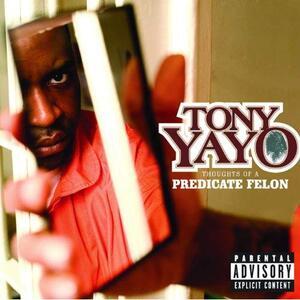 Thoughts of a Predicatefe - Vinile LP di Tony Yayo