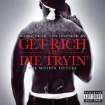 Cover della colonna sonora del film Get Rich Or Die Tryin'