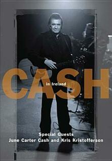 Johnny Cash. Johnny Cash In Ireland 1993 di Ian McGarry - DVD