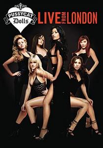 Film Pussycat Dolls. PCD. Live From London