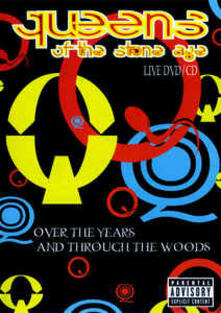 Queens of the Stone Age. Over the Years and Through the Woods - DVD di Queens of the Stone Age