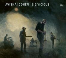 Big Vicious - Vinile LP di Avishai Cohen