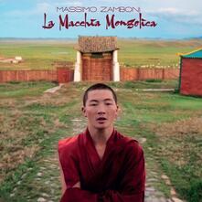 La macchia mongolica - CD Audio di Massimo Zamboni