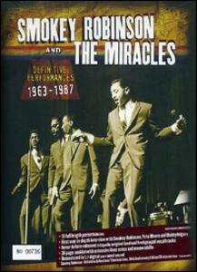 Smokey Robinson & The Miracles. The Definitive Performances: 1963 To 1987 - DVD