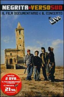 Negrita. Verso sud (2 DVD) - DVD