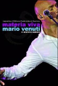 Mario Venuti. Materia viva - DVD