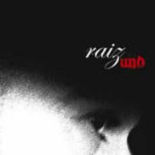 Uno - CD Audio di Raiz