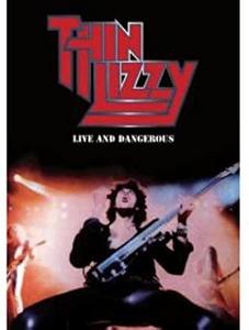 Film Thin Lizzy. Live & Dangerous