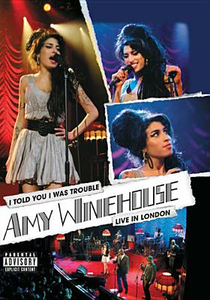 Film Amy Winehouse. I Told You I Was Trouble. Live in London