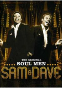 Film Sam and Dave. The Original Soul Men