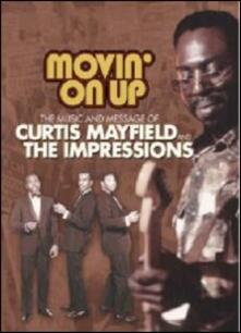 Curtis Mayfield and the Impressions. Movin' On Up - DVD