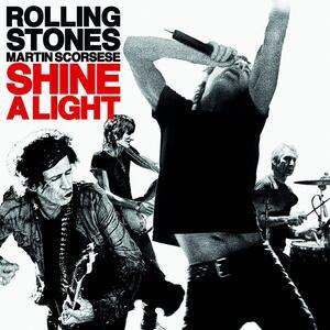 Shine a Light (Colonna Sonora) - CD Audio di Rolling Stones