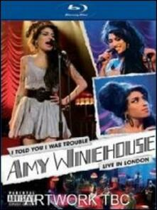 Amy Winehouse. I Told You I Was Trouble. Live in London - Blu-ray