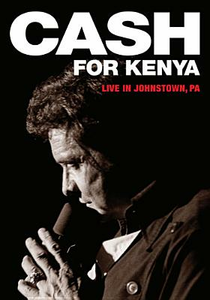 Film Johnny Cash. Cash for Kenya