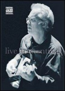 Film Bill Frisell. Blues Dreams. Live in Montreal