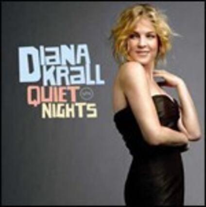 Quiet Nights - CD Audio di Diana Krall