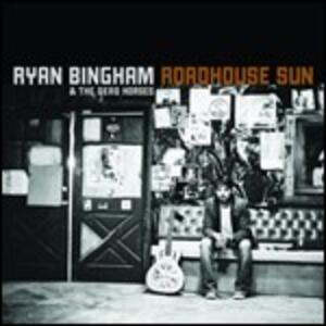 Roadhouse Sun - Vinile LP di Ryan Bingham