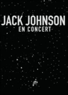 Jack Johnson. En Concert di Emmett Malloy - Blu-ray
