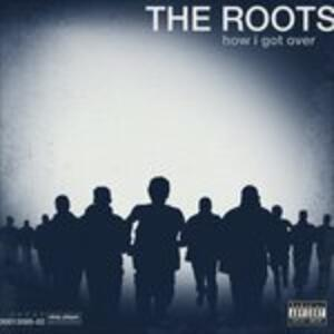 How I Got Over - Vinile LP di Roots