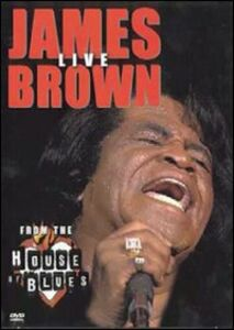 Film James Brown. Live From The House Of Blues