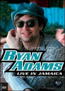 Ryan Adams. Live In Jamaica - DVD